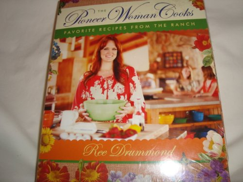 9780062319746: The Pioneer Woman Cooks: Favorite Recipes From the Ranch