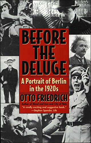 9780062320025: Before the Deluge: A Portrait of Berlin in the 1920s