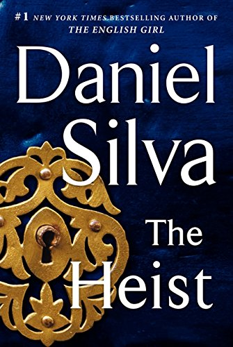 9780062320056: The Heist: A Novel (Gabriel Allon)