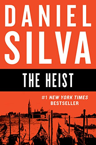 9780062320087: The Heist: A Novel (Gabriel Allon)