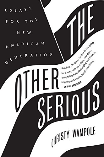 9780062320360: The Other Serious: Essays for the New American Generation