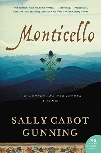 9780062320445: Monticello: A Daughter and Her Father; A Novel