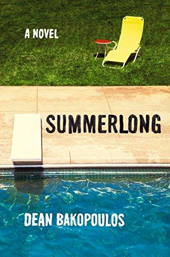 Summerlong: Bakopoulos, Dean