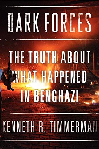 9780062321190: Dark Forces: The Truth About What Happened in Benghazi