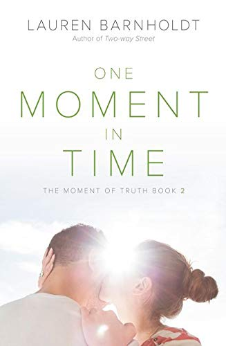 9780062321411: One Moment in Time (Moment of Truth)