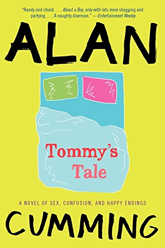 9780062321619: Tommy's Tale: A Novel of Sex, Confusion, and Happy Endings