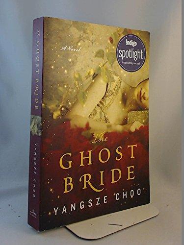 9780062321961: The Ghost Bride Indigo Ed