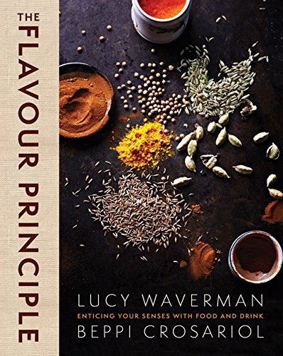 9780062322173: The Flavour Principle: Enticing Your Senses with Food and Drink