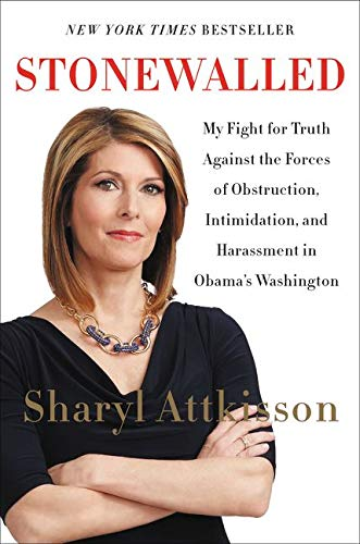 9780062322852: Stonewalled: My Fight for Truth Against the Forces of Obstruction, Intimidation, and Harassment in Obama's Washington