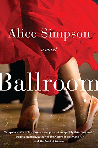 9780062323040: Ballroom: A Novel
