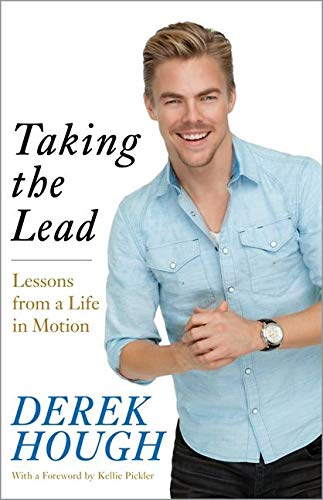 9780062323194: Taking the Lead: Lessons from a Life in Motion
