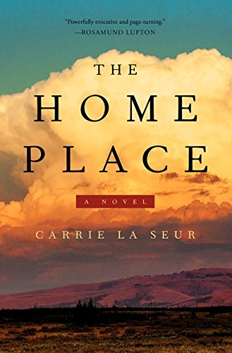 The Home Place (Signed First Edition): Carrie La Seur