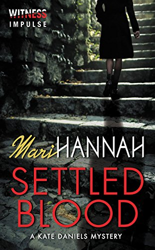 9780062323521: Settled Blood: A Kate Daniels Mystery (Kate Daniels Mysteries)