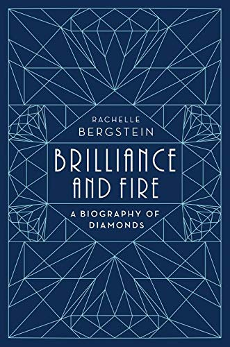 9780062323774: Brilliance and Fire: A Biography of Diamonds