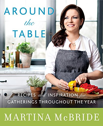 9780062323910: Around the Table: Recipes and Inspiration for Gatherings Throughout the Year