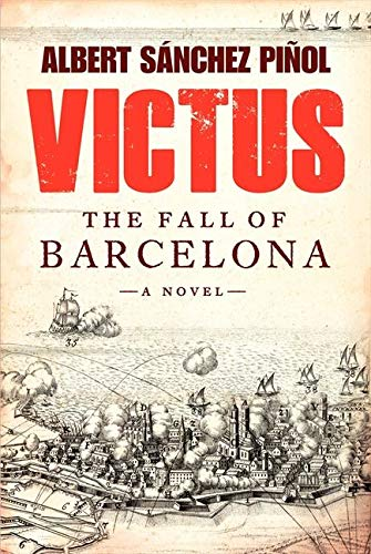 9780062323965: Victus: The Fall of Barcelona, a Novel