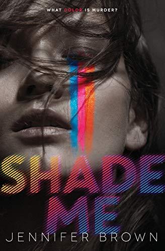 9780062324443: Shade Me