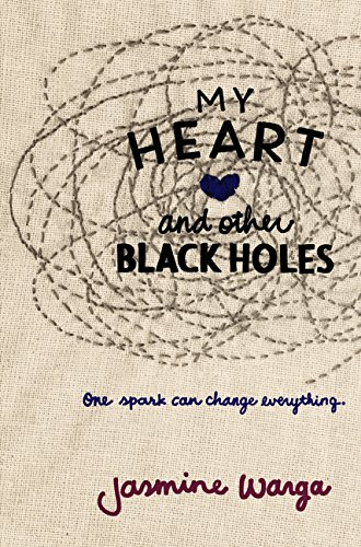 9780062324672: My Heart and Other Black Holes
