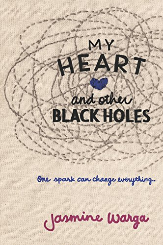 9780062324689: My Heart and Other Black Holes