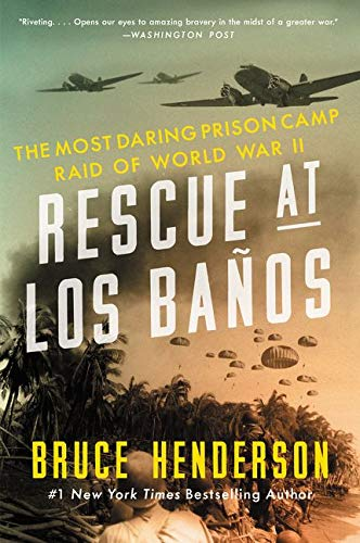 9780062325075: Rescue at Los Banos: The Most Daring Prison Camp Raid of World War II