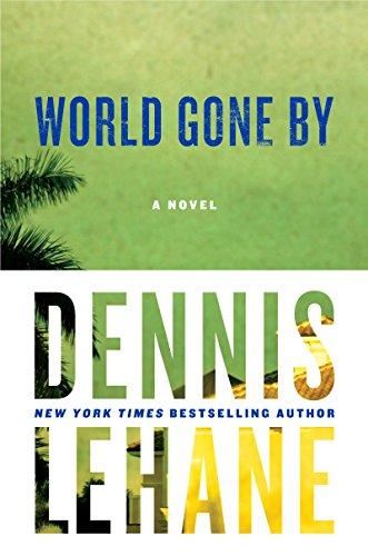 9780062325105: World Gone By: A Novel (Joe Coughlin Series)