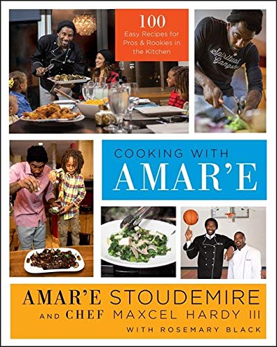 9780062325181: Cooking with Amar'e: 100 Easy Recipes for Pros and Rookies in the Kitchen