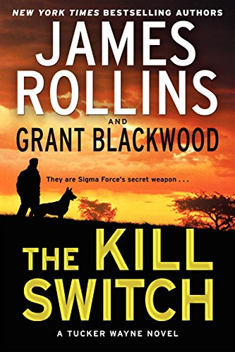 9780062325242: The Kill Switch: A Tucker Wayne Novel