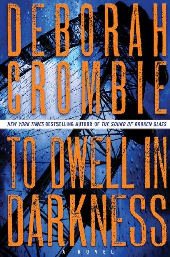 9780062325266: To Dwell in Darkness: A Novel (Duncan Kincaid/Gemma James Novels)