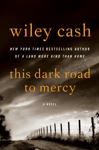 9780062325280: This Dark Road to Mercy: A Novel