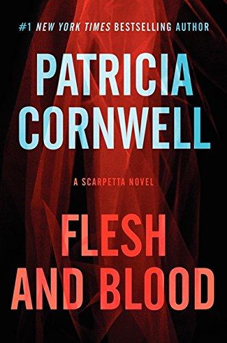9780062325341: Flesh and Blood: A Scarpetta Novel (Kay Scarpetta Series)