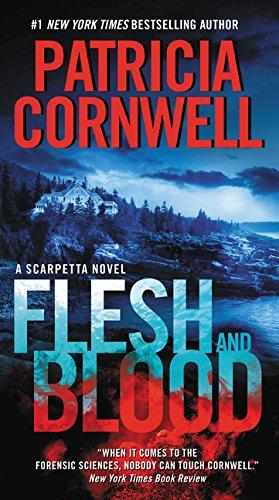 9780062325358: Flesh and Blood: A Scarpetta Novel (Kay Scarpetta)