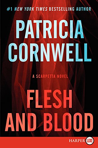 9780062325372: Flesh and Blood LP: A Scarpetta Novel (Kay Scarpetta Series)