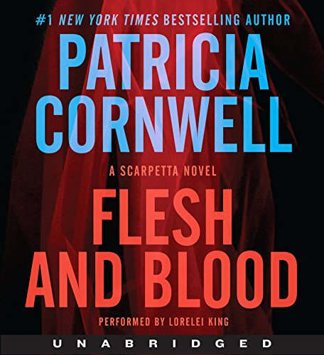 9780062325389: Flesh and Blood CD: A Scarpetta Novel (Kay Scarpetta Series)