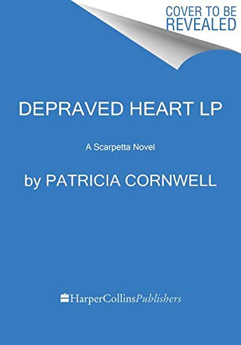 9780062325440: Depraved Heart: A Scarpetta Novel (Kay Scarpetta)