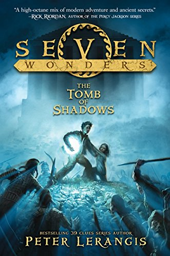 9780062325464: Seven Wonders Book 3: The Tomb of Shadows