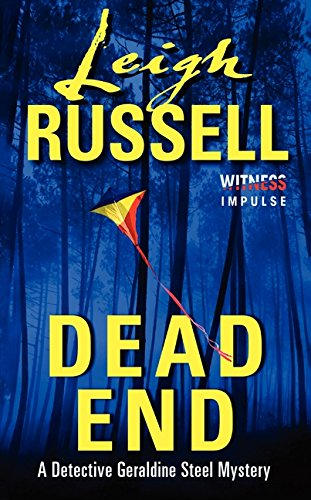 9780062325648: Dead End: A Detective Geraldine Steel Mystery (Detective Geraldine Steel Mystery Series)