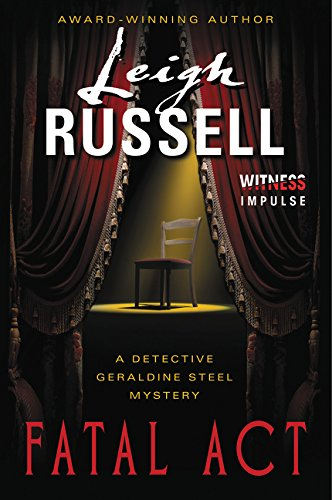 9780062325709: Fatal Act: A Detective Geraldine Steel Mystery (Detective Geraldine Steel Mysteries)
