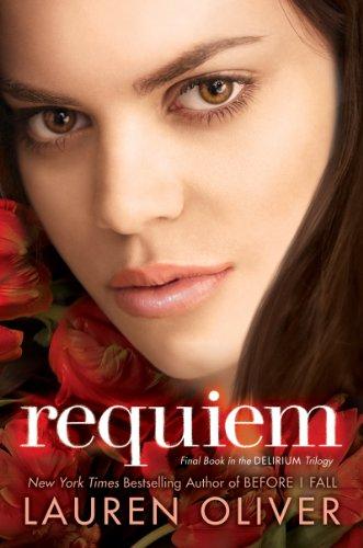 Requiem (Delirium Trilogy): Oliver, Lauren