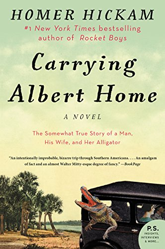 9780062325907: Carrying Albert Home: The Somewhat True Story of a Man, His Wife, and Her Alligator