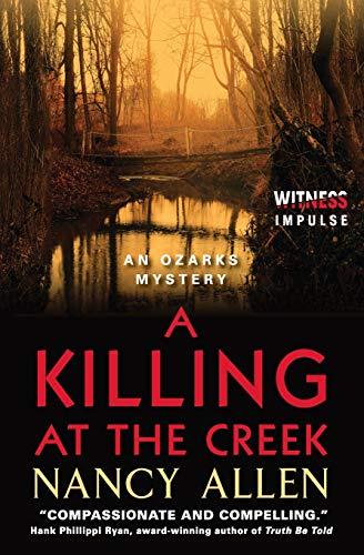 9780062325976: A Killing at the Creek: An Ozarks Mystery (Ozarks Mysteries)