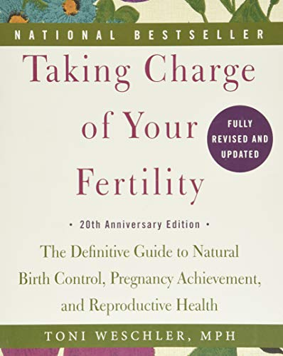 9780062326034: Taking Charge of Your Fertility, 20th Anniversary Edition: The Definitive Guide to Natural Birth Control, Pregnancy Achievement, and Reproductive Health