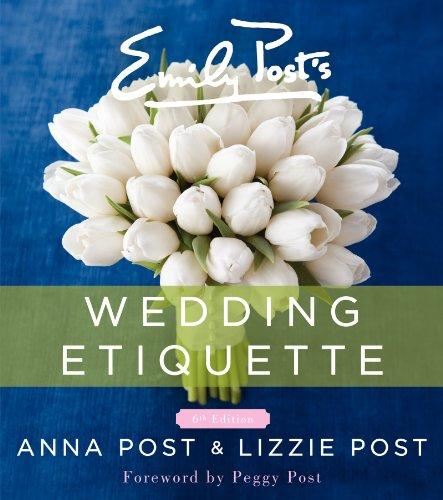 9780062326102: Emily Post's Wedding Etiquette, 6e