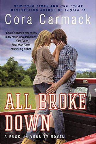 9780062326225: All Broke Down (Rusk University Novels)