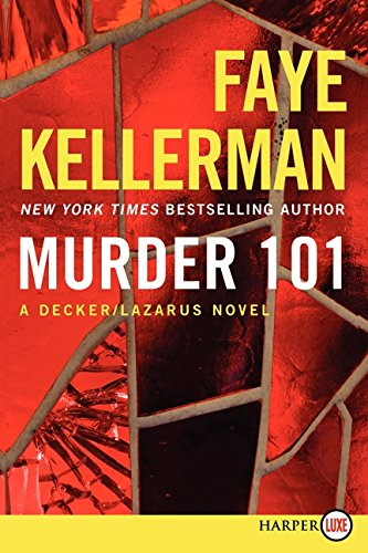 9780062326355: Murder 101 LP: A Decker/Lazarus Novel (Decker/Lazarus Novels)