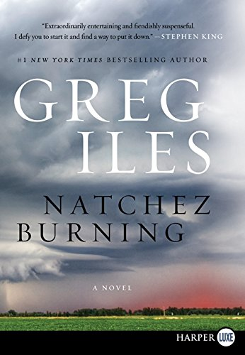 9780062326393: Natchez Burning LP (Penn Cage Novels)