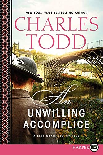 9780062326447: An Unwilling Accomplice (Bess Crawford Mysteries (Large Print))