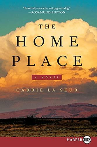 9780062326454: The Home Place LP: A Novel
