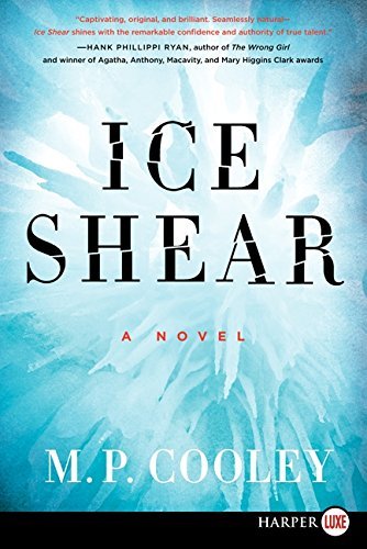 9780062326492: Ice Shear: A Novel (The June Lyons Series)