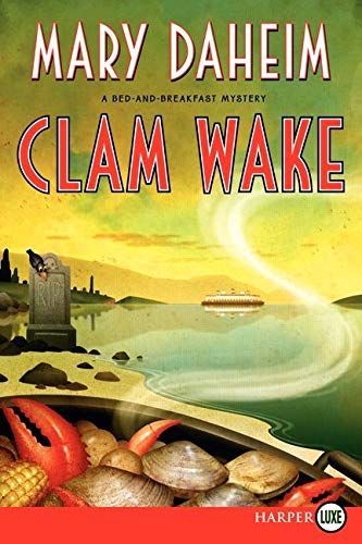 9780062326508: Clam Wake LP: A Bed-and-Breakfast Mystery (Bed-and-Breakfast Mysteries)