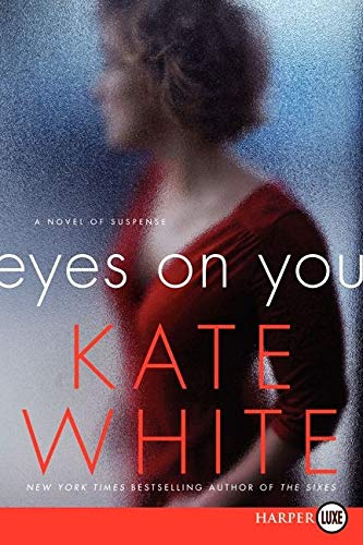 9780062326690: Eyes on You: A Novel of Suspense
